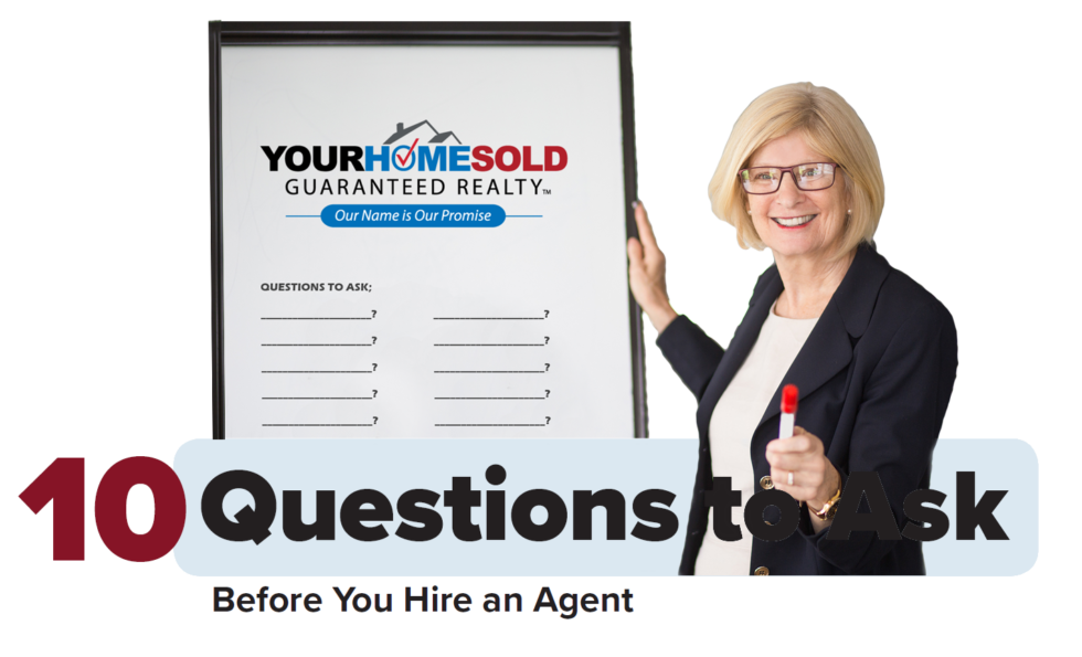 10 QUESTIONS TO ASK AGENTS – VIDEO SNIPPET SUMMARY